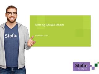 Stofa og Sociale Medier