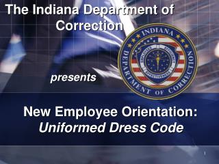 Uniformed Dress Code