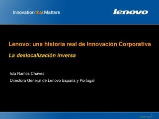 Lenovo: una historia real de Innovaci�n Corporativa