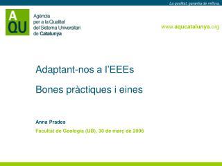 Adaptant-nos a l'EEEs Bones pràctiques i eines