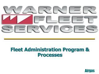 Fleet Administration Program  Processes