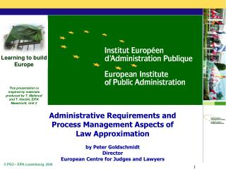 Administrative Requirements and Process Management Aspects of Law Approximation