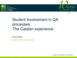 Student Involvement in QA processes:  The Catalan experience