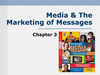 Media  The  Marketing of Messages