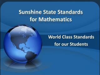 Sunshine State Standards  for Mathematics