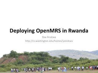 Deploying OpenMRS in Rwanda