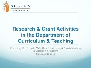 Research & Grant Activities in the Department of Curriculum  & Teaching