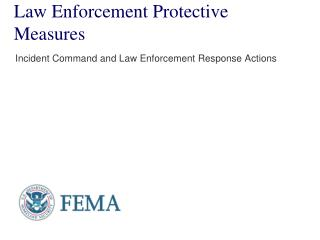Law Enforcement Protective Measures