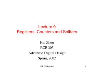 Lecture 9  Registers, Counters and Shifters