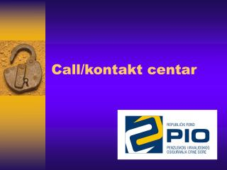 Call/kontakt centar