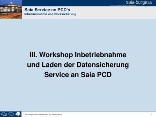 Saia Service an PCD's Inbetriebnahme und Rücksicherung