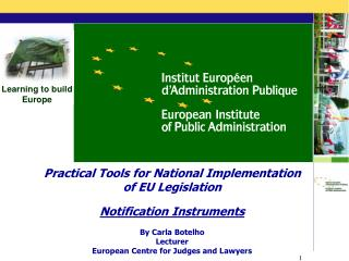Practical Tools for National Implementation of EU Legislation Notification Instruments