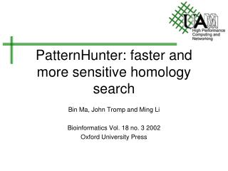 PatternHunter: faster and more sensitive homology search