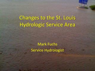 Changes to the St. Louis Hydrologic Service Area