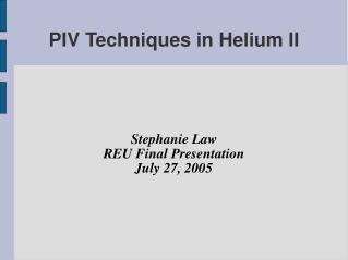 PIV Techniques in Helium II