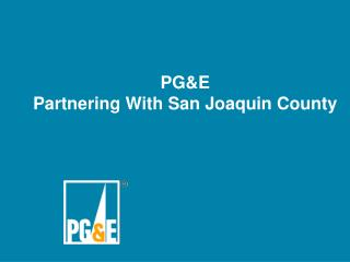 PG&E Partnering With San Joaquin County