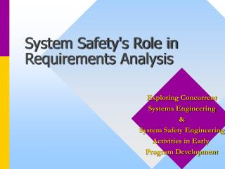 System Safety's Role in Requirements Analysis
