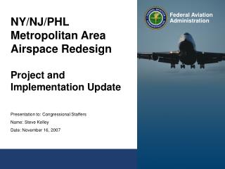 NY/NJ/PHL Metropolitan Area Airspace Redesign Project and Implementation Update