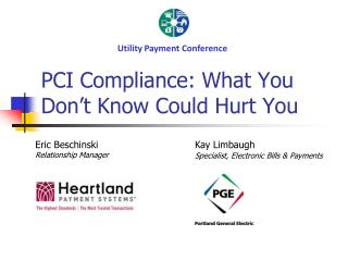 PCI Compliance: What You Don't Know Could Hurt You