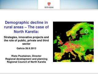 Demographic decline in rural areas – The case of North Karelia: