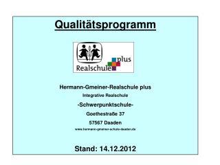 Qualit�tsprogramm Hermann-Gmeiner-Realschule plus Integrative Realschule -Schwerpunktschule-