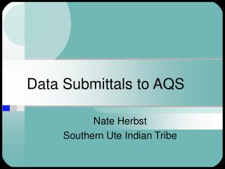 Data Submittals to AQS