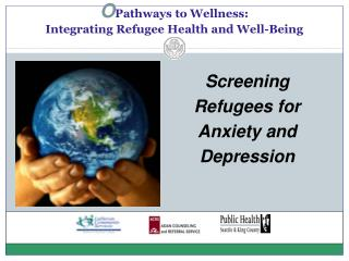 O Pathways to Wellness: Integrating Refugee Health and Well-Being