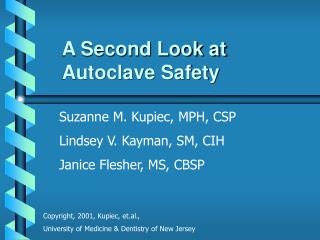 A Second Look at  Autoclave Safety