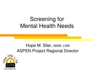 Screening for  Mental Health Needs