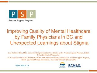 Improving Quality of Mental Healthcare  by Family Physicians in BC and