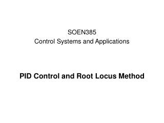 PID Control and Root Locus Method