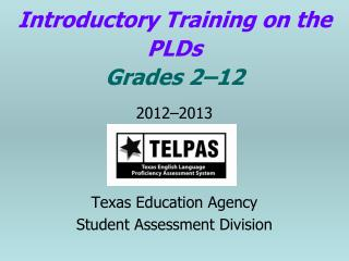 Introductory Training on the PLDs Grades 2–12