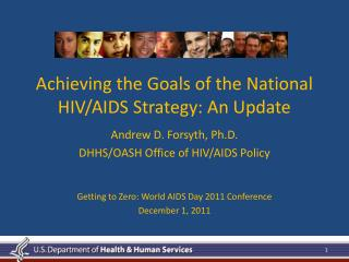Achieving the Goals of the National HIV/AIDS Strategy: An Update