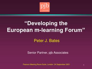 """Developing the European m-learning Forum"""