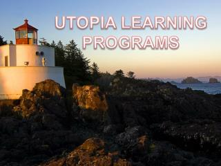 UTOPIA LEARNING PROGRAMS