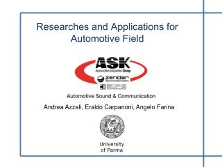 Researches and Applications for Automotive Field