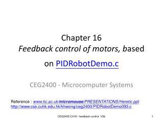 Chapter 16 Feedback control of motors, b ased on  PIDRobotDemo.c