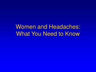 Women and Headaches: What You Need to Know