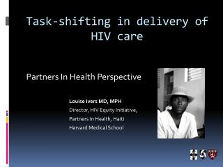 Task-shifting in delivery of HIV care