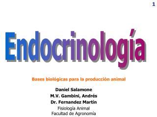 Daniel Salamone M.V. Gambini, Andr�s Dr. Fernandez Mart�n Fisiolog �a Animal Facultad de Agronom�a