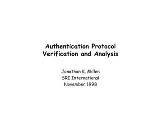 Authentication Protocol Verification and Analysis