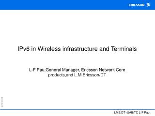IPv6 in Wireless infrastructure and Terminals