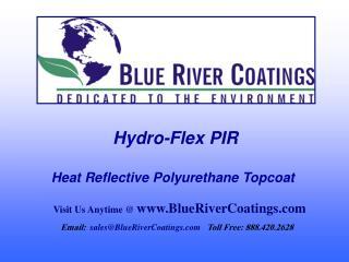 Hydro-Flex PIR  Heat Reflective Polyurethane Topcoat