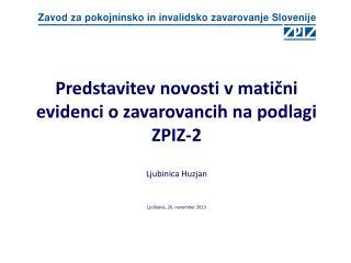 Predstavitev novosti v matični evidenci o zavarovancih na podlagi ZPIZ-2