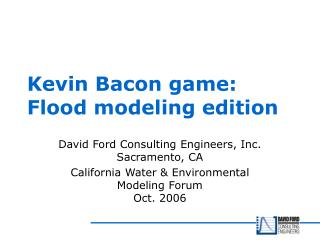 Kevin Bacon game: Flood modeling edition
