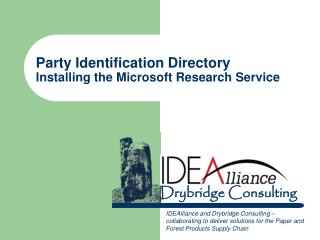 Party Identification Directory Installing the Microsoft Research Service