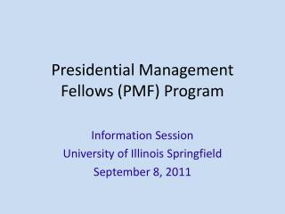 Presidential Management Fellows (PMF) Program