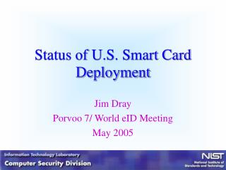 Status of U.S. Smart Card Deployment