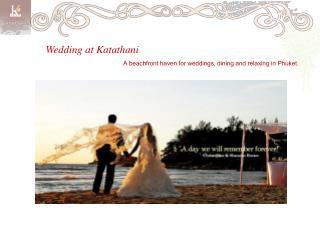 Wedding at Katathani