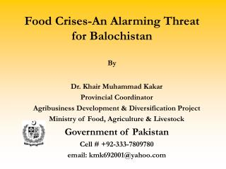 Food Crises-An Alarming Threat for Balochistan By